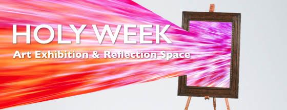 Holy Week Art exhibit banner